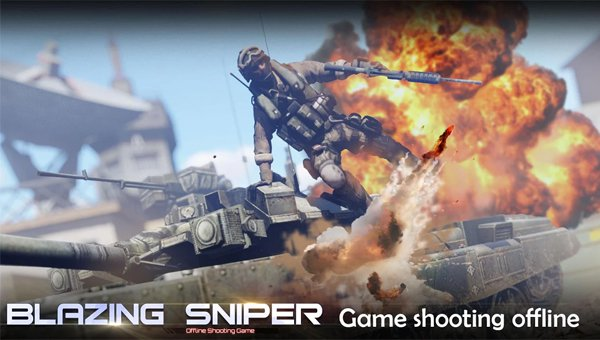 game shooting offline android - Blazing-Sniper
